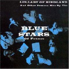 Blue Stars - Lullaby of Birdland